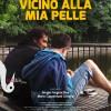 VICINO ALLA MIA PELLE di Segio Fergnachino (doc., 2015, 63').