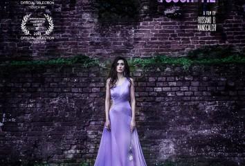 TOUCH ME- Fashion film